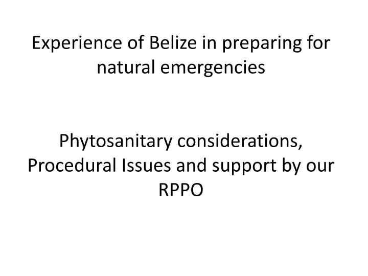 Experience of Belize in preparing for natural emergencies