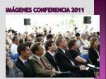 im genes conferencia 2011