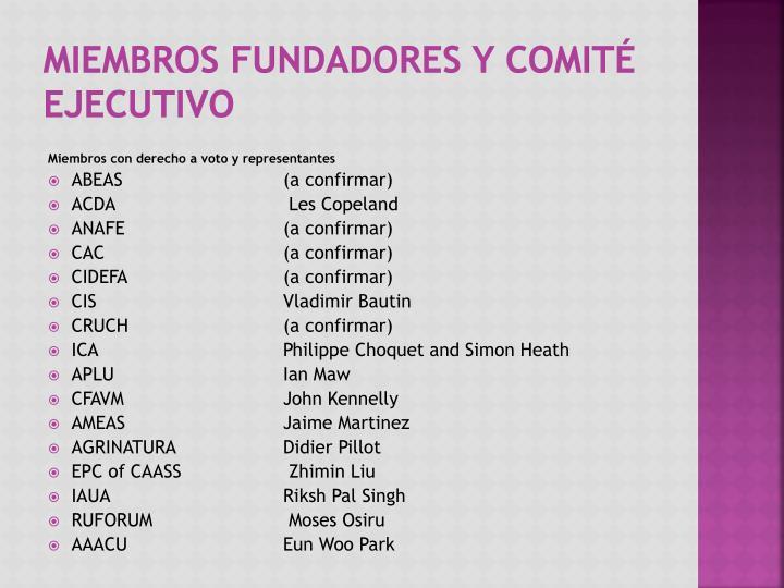 Miembros Fundadores y Comité Ejecutivo