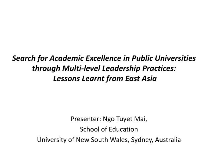 Search for Academic Excellence in Public Universities through Multi-level Leadership Practices