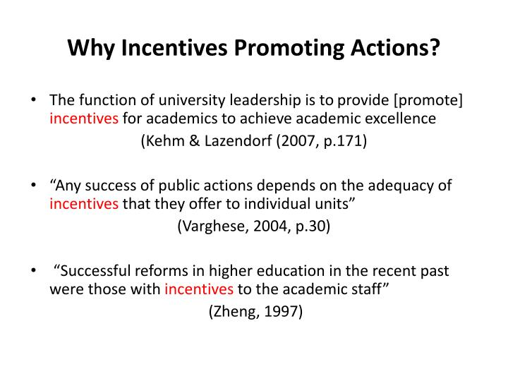 Why Incentives Promoting Actions?