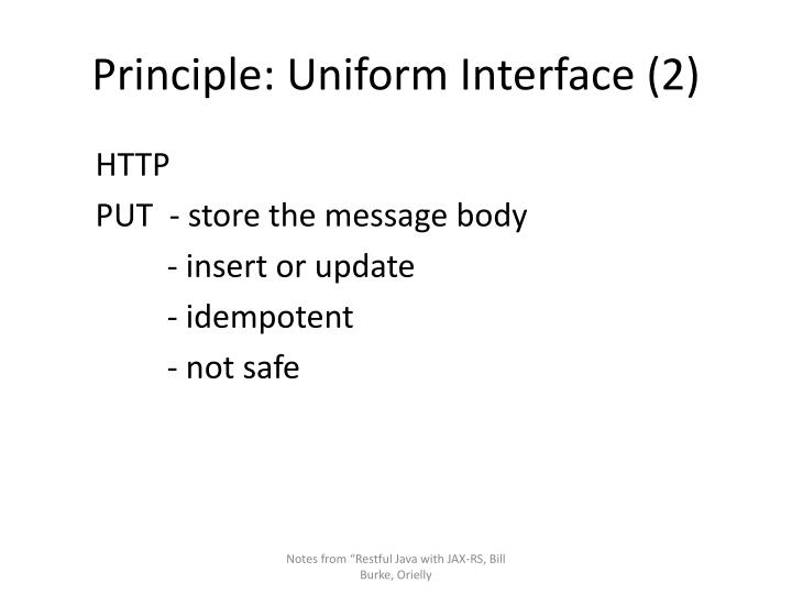 Principle: Uniform Interface (2)