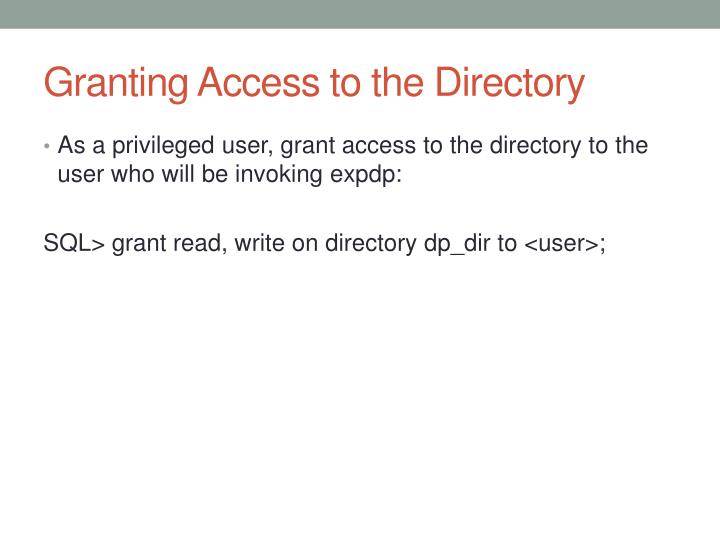 Granting Access to the