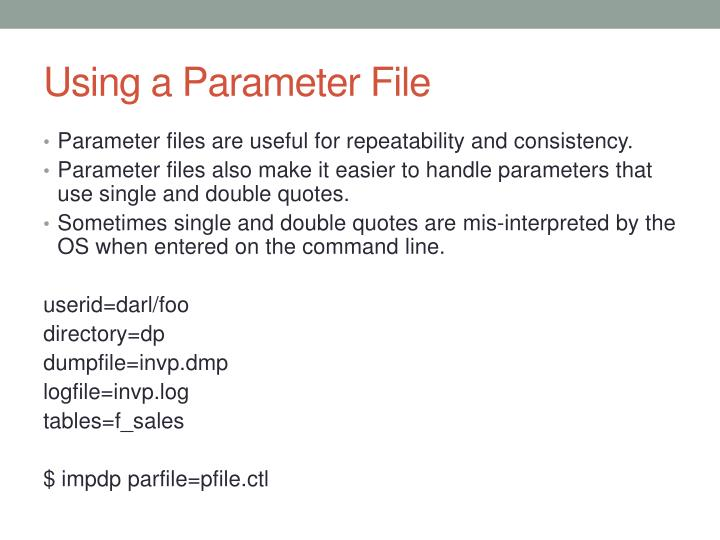 Using a Parameter File