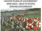 ancient plans of government dark ages back to people serving government