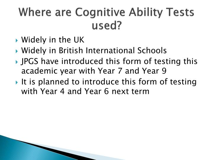Where are Cognitive Ability Tests used?