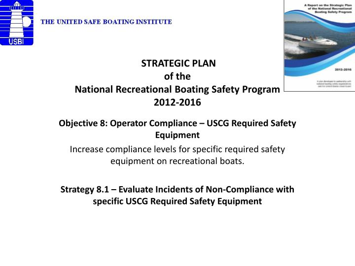 Strategic plan of the national recreational boating safety program 2012 2016