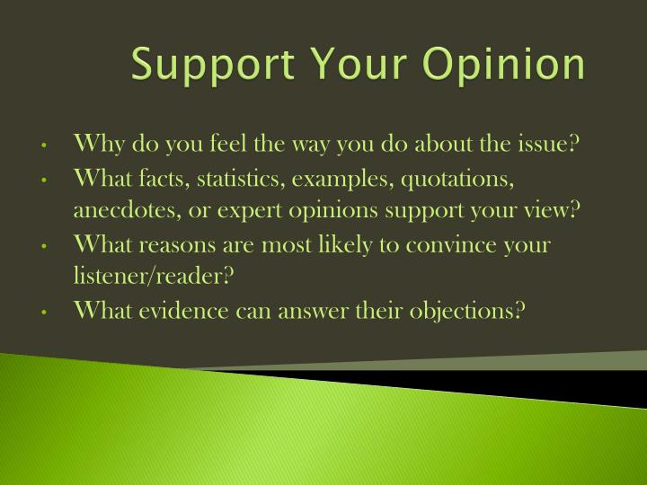 Support Your Opinion