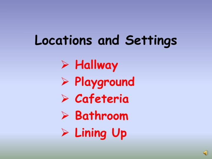 Locations and settings
