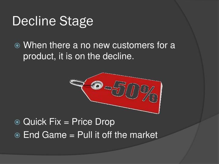 Decline Stage