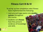 fitness cert iii iv