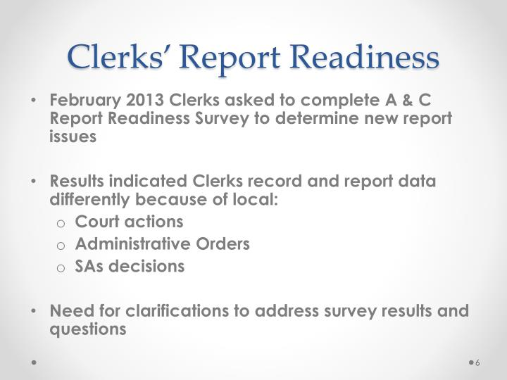 Clerks' Report Readiness