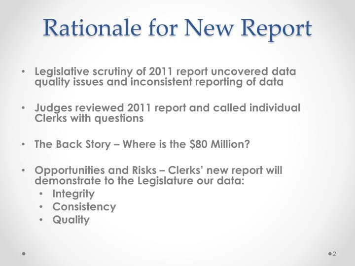Rationale for new report