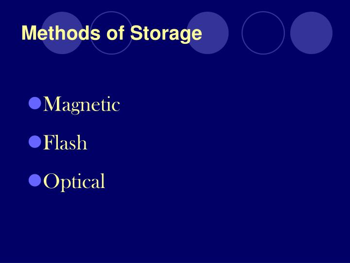 Methods of storage