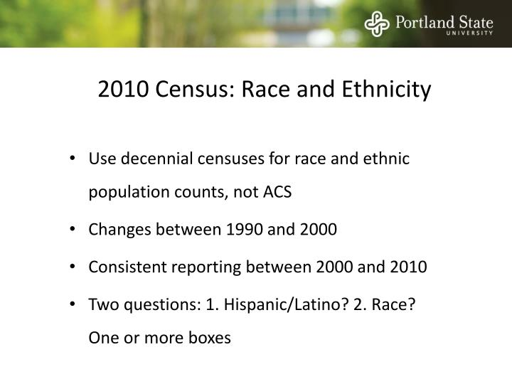 2010 Census: Race and Ethnicity