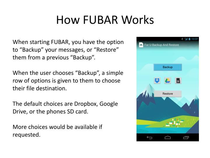 How FUBAR Works