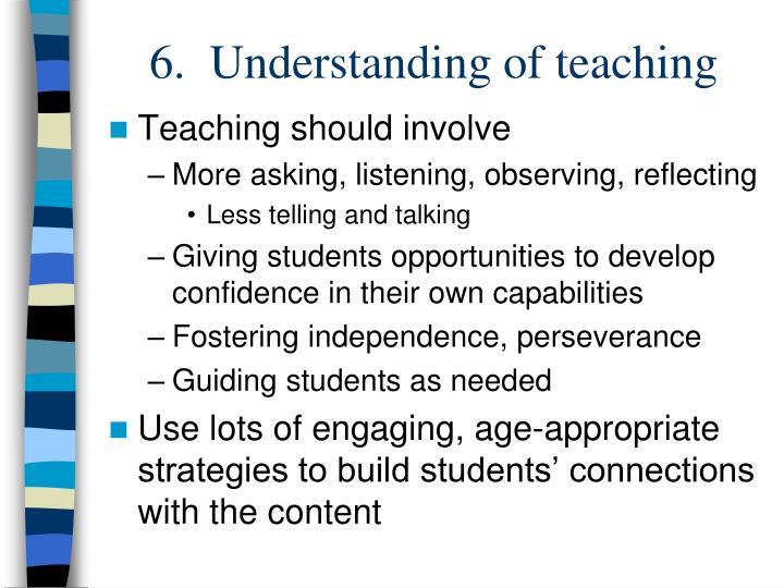 6.  Understanding