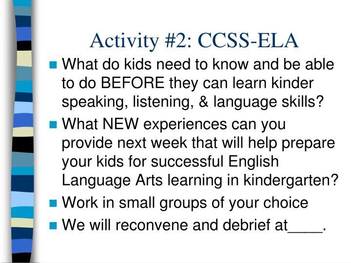 Activity #2: CCSS-ELA