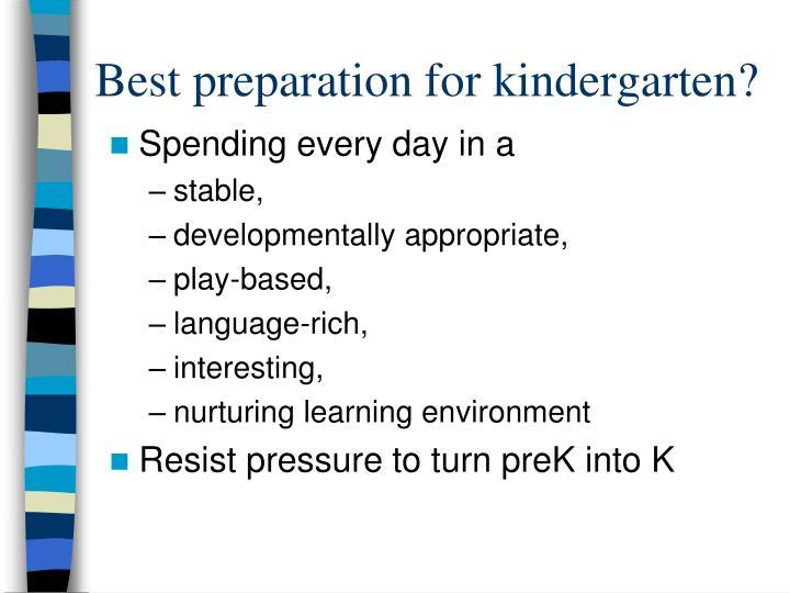 Best preparation for kindergarten?