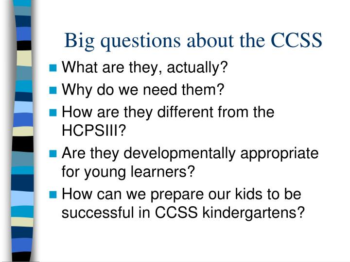 Big questions about the CCSS