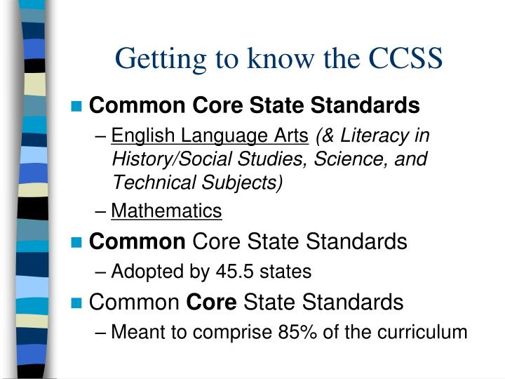 Getting to know the CCSS