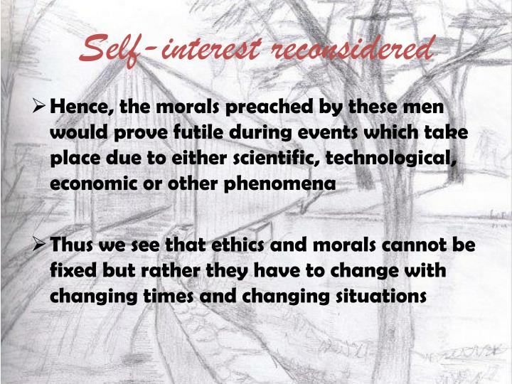 Self-interest reconsidered