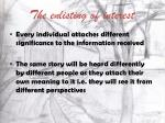 the enlisting of interest6