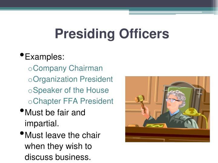 Presiding Officers