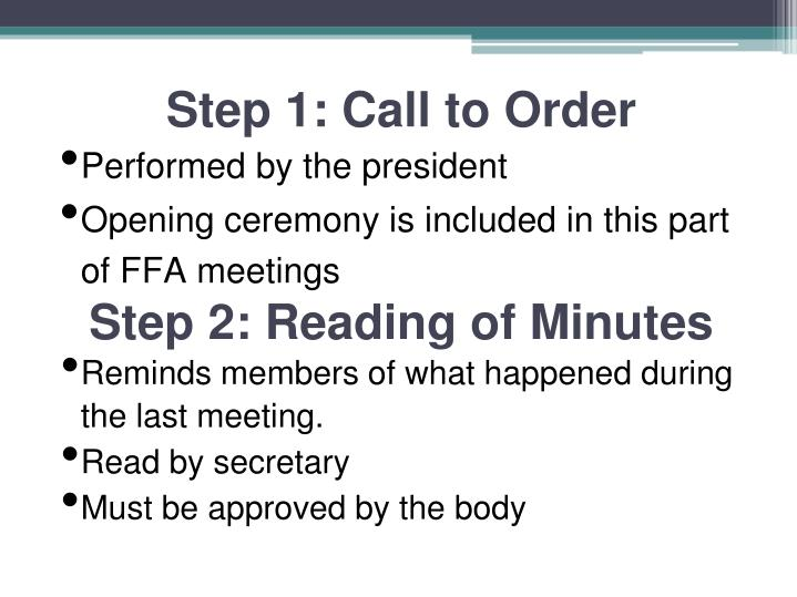 Step 1: Call to Order