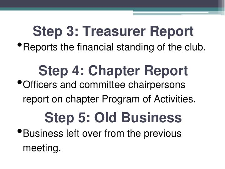 Step 3: Treasurer Report
