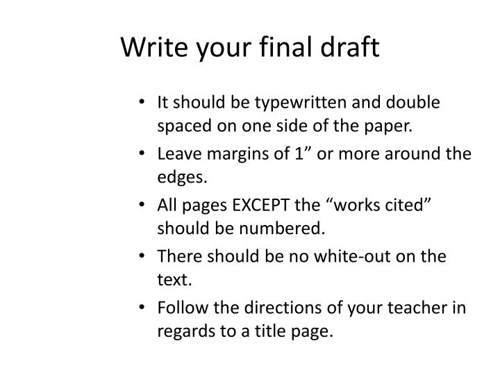 Write your final draft