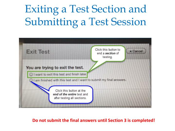 Exiting a Test Section and Submitting a Test Session