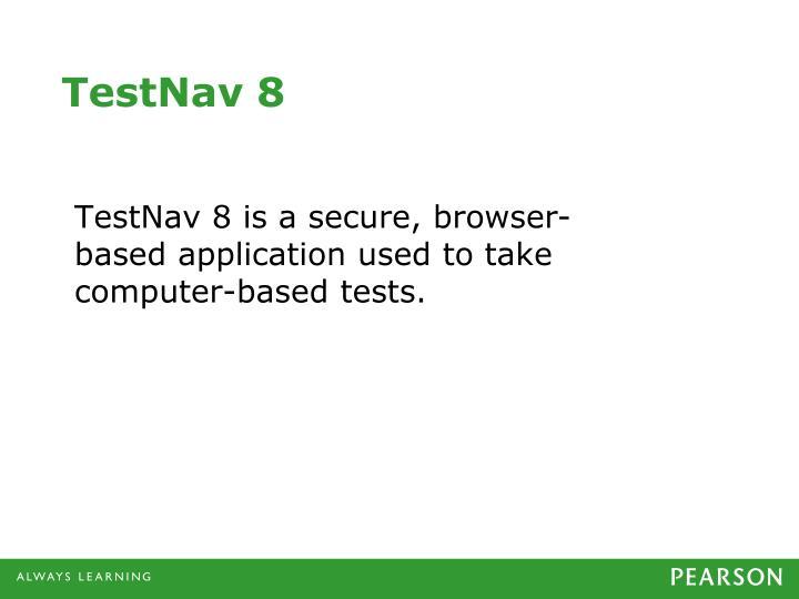 TestNav 8