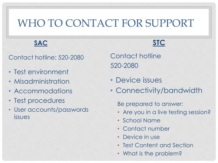 Who to contact for support