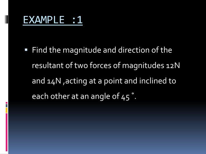 EXAMPLE :1
