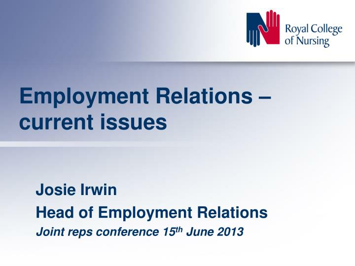 employment relations current issues