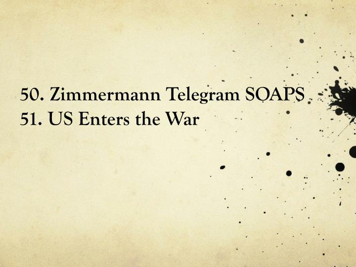 50. Zimmermann Telegram SOAPS