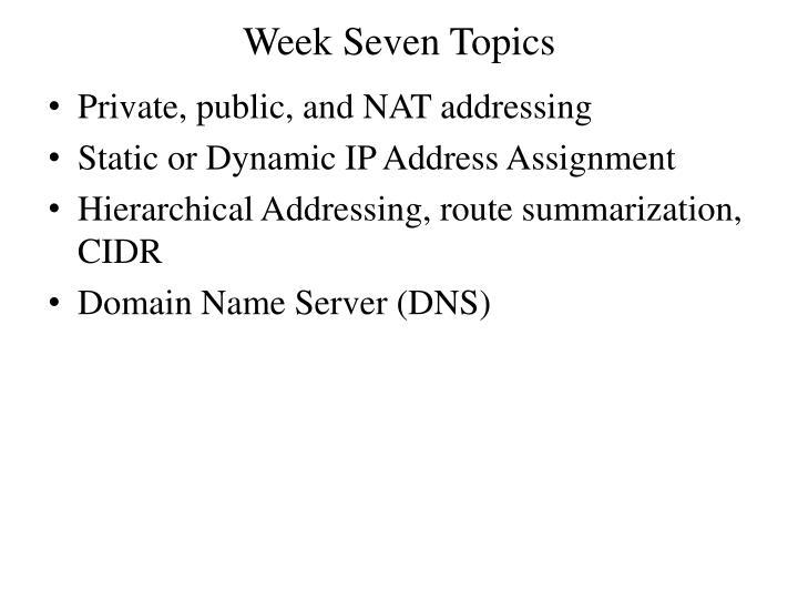 Week Seven Topics