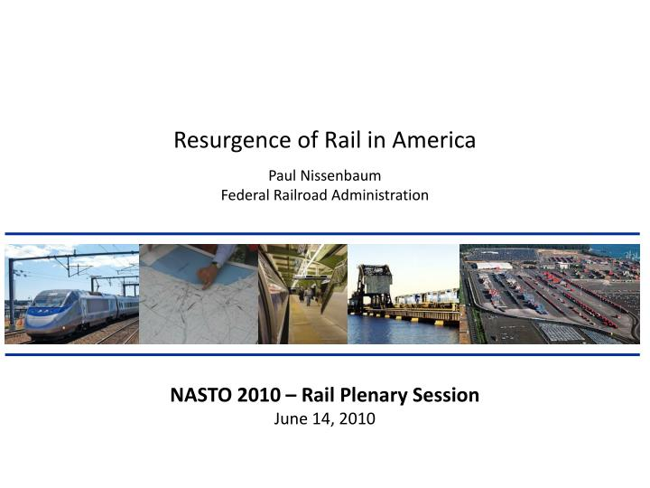 Resurgence of Rail in America