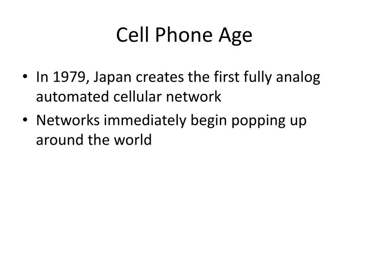 Cell Phone Age