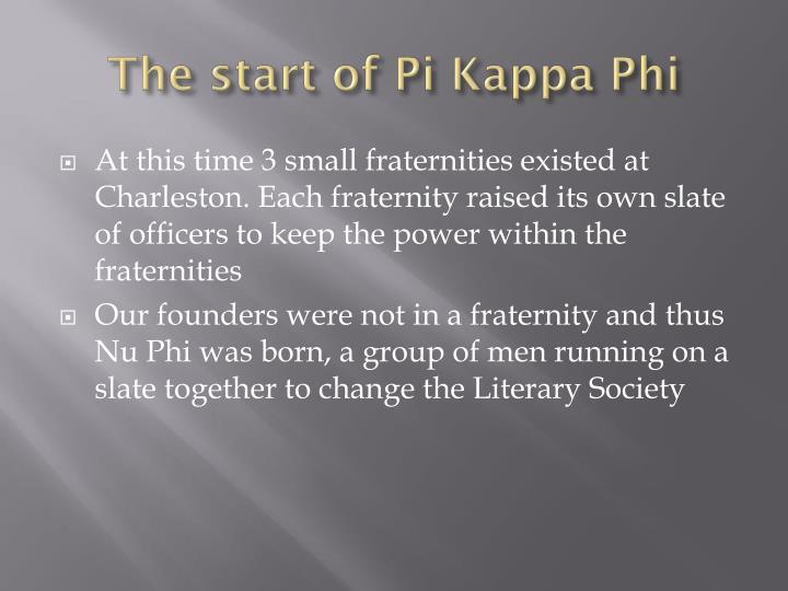 The start of Pi Kappa Phi