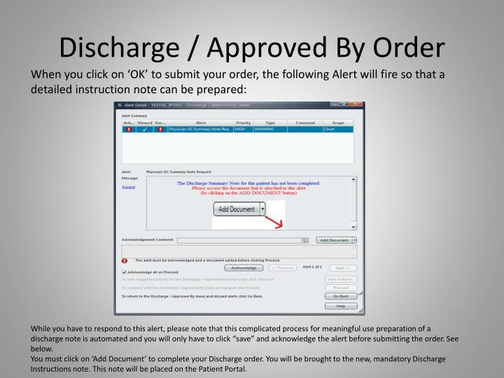 Discharge / Approved By Order