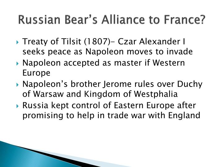Russian Bear's Alliance to France?