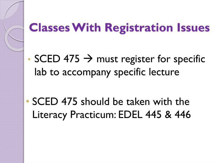 Classes With Registration Issues