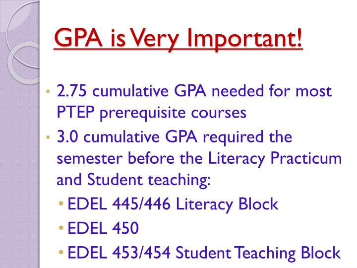 GPA is Very Important!
