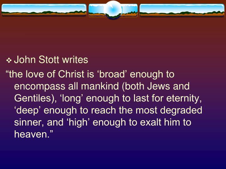 John Stott writes