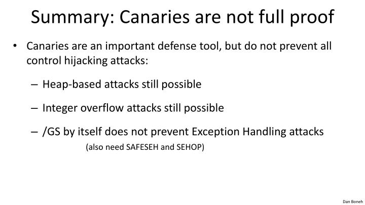 Summary: Canaries are not full proof