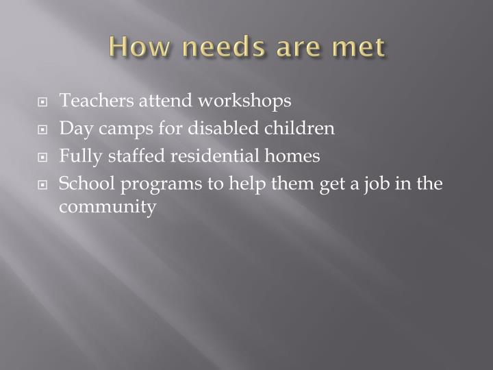 How needs are met