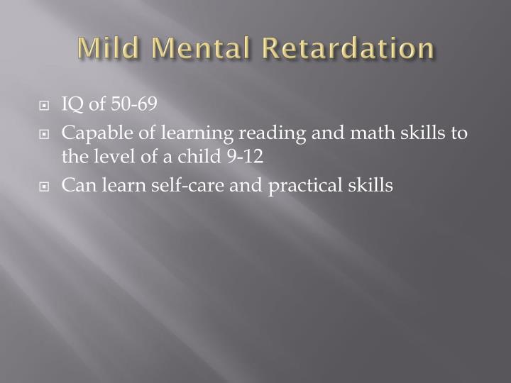 Mild Mental Retardation