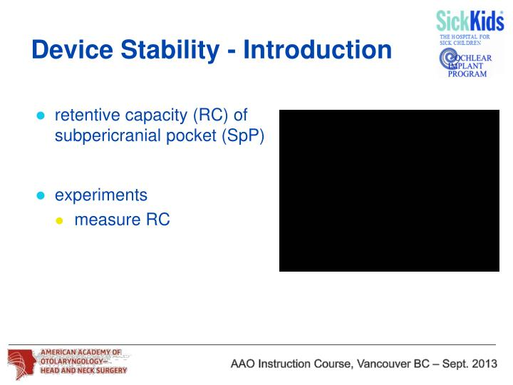 Device stability introduction